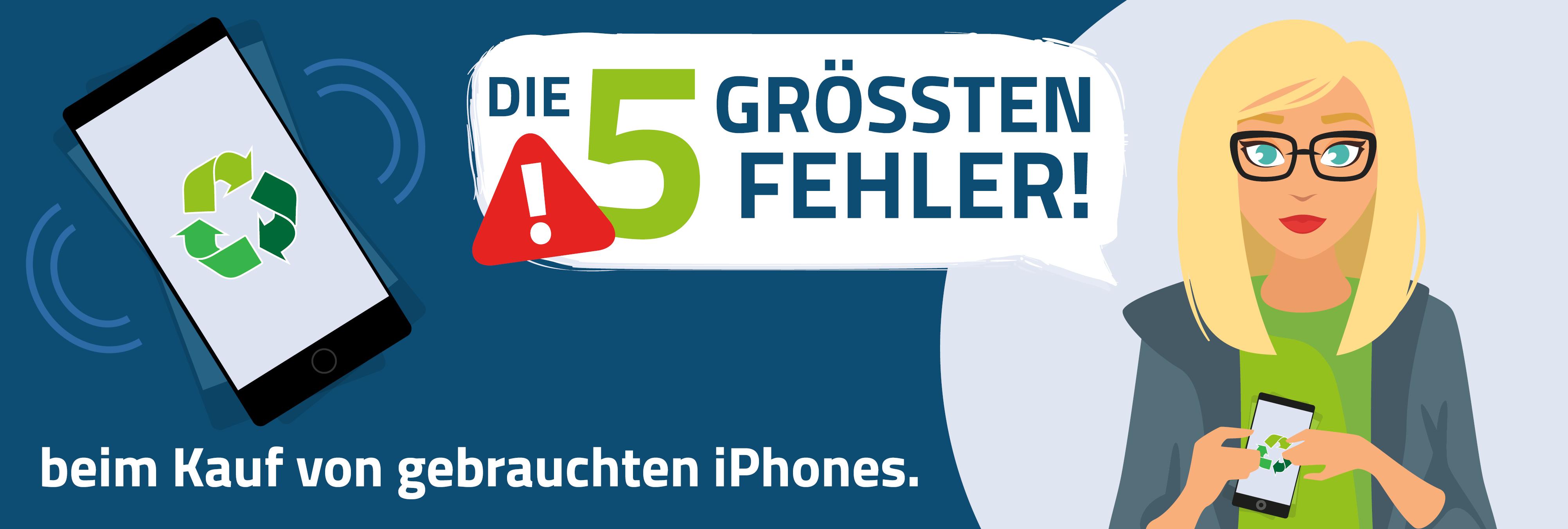 Die 5 größten Fehler, beim Kauf von gebrauchten iPhones.